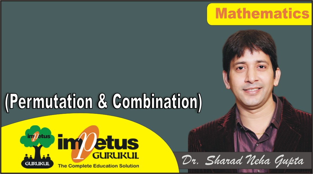 Permutation and Combination - 01